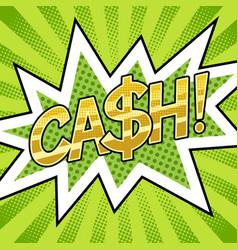 Cash word comic book pop art vector