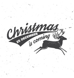 Christmas is coming 25 december typography vector image
