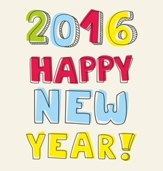New Year 2016 hand drawn pastel sign vector image