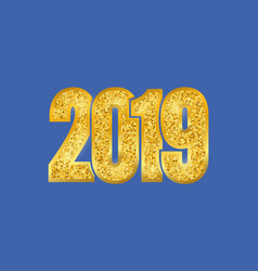 ny 2019 digits sungolden glitter digits isolated vector image