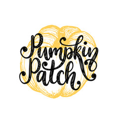 pumpkin patchhand lettering on yellow background vector image