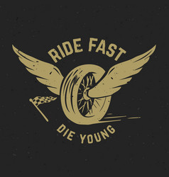 Ride fast die young hand drawn wheel with wings vector