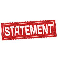 Statement grunge rubber stamp vector