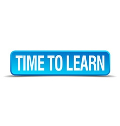 time to learn blue 3d realistic square isolated vector image