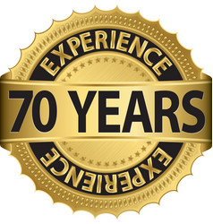 70 years experience golden label with ribbon vector image