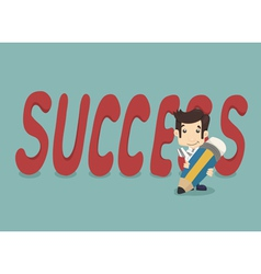Businessman with pencil writing success vector