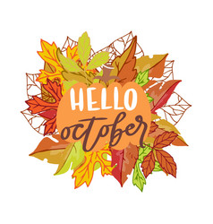 hello october banner with bright autumn birch elm vector image