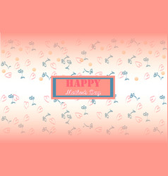 Mother39s day greeting card holiday image vector