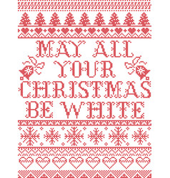 christmas pattern amy all your christma be white vector image