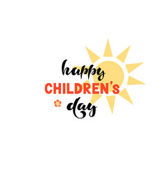 Happy international childrens day lettering vector