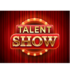 talent show sign talented stage banner snows vector image
