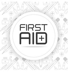 First aid emblem over medical tools background vector