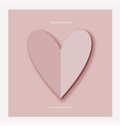 heart of pink paper on valentine s day vector image