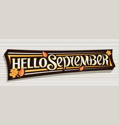 Lettering hello september vector