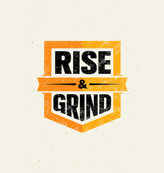 Rise and grind workout and fitness sport vector