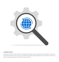 World globe icon search glass with gear symbol vector