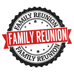 Family reunion sign or stamp vector