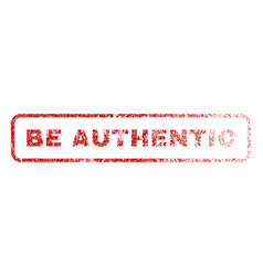 Be authentic rubber stamp vector