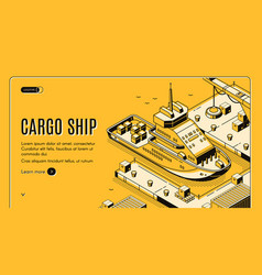 cargo ship transport logistics isometric landing vector image