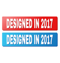 designed in 2017 text on blue and red rectangle vector image