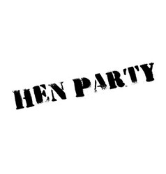 Hen party rubber stamp vector