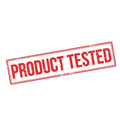 Product Tested red rubber stamp on white vector