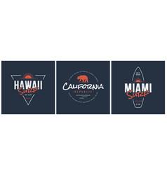 hawaii surf california republic and miami designs vector image vector image
