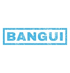Bangui Rubber Stamp vector image