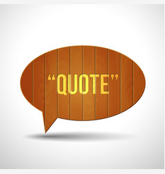 wooden quote blank tamplate vector image