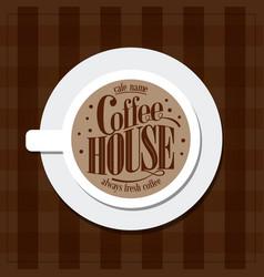coffee house menu vintage card vector image