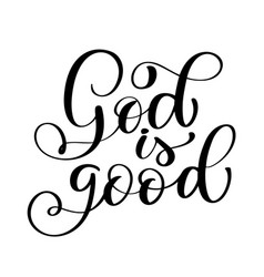 God is good text hand lettering typography design vector