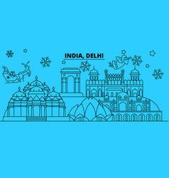 india delhi winter holidays skyline merry vector image
