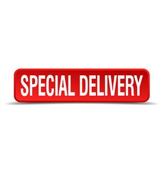 Special delivery red 3d square button isolated on vector image