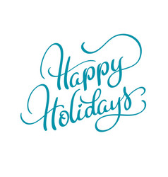 Text happy holidays on white background vector