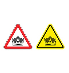 Warning sign King attention Hazard Yellow Sign vector image