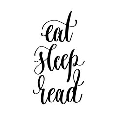 Eat sleep read - hand lettering inscription text vector