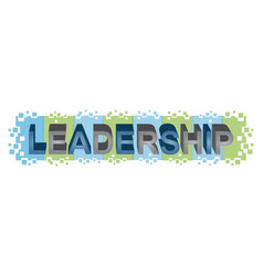 Leadership word design vector