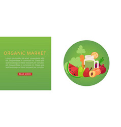 organic market fresh healthy food products for vector image