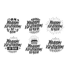 Happy birthday to you label set holiday birth vector
