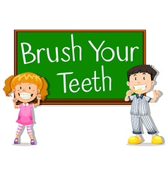 Children and board saying brush your teeth vector