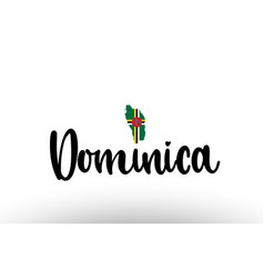 Dominica country big text with flag inside map vector