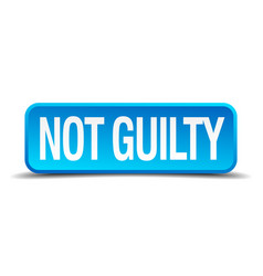 Not guilty blue 3d realistic square isolated vector
