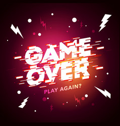 game over sign with glitch effect vector image