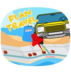 Plan to travel scene vector