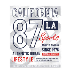 california la 87 slogan graphic typography vector image