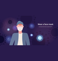 man wearing face mask basic protective measures vector image