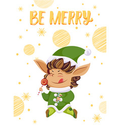 postcard with elf hero and wishes be merry vector image
