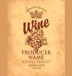 vintage wine label with hand-drawn bunch grapes vector image
