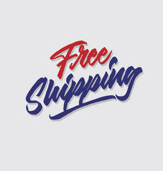 Free shipping hand lettering typography vector