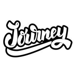journey lettering phrase on white background vector image